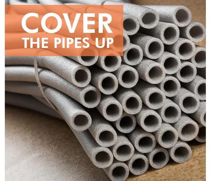 Insulation covers with the words COVER UP THE PIPES